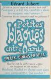 Gérard Jubert - Petites blagues entre amis - Spécial dîners en ville.