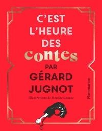Gérard Jugnot - C'est l'heure des contes.
