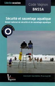 Gérard Jullien et Paule Chaspoul - Code Vagnon Sécurité et sauvetage aquatique BNSSA.