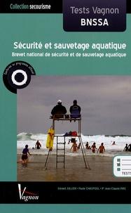 Gérard Jullien et Paule Chaspoul - Sécurité et sauvetage aquatique - Tests Vagnon BNSSA.