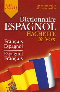 Hachette & Vox Mini Dictionnaire - Guide de conversation français-espagnol/espagnol-français.pdf