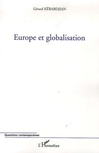 Gérard Kebabdjian - Europe et globalisation.