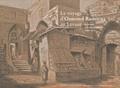 Gérard Khoury - Le voyage d'Osmond Romieux au Levant - Beyrouth et le Mont-Liban (1860-1861).
