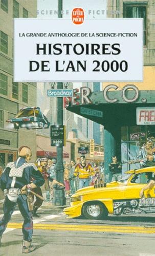 Gérard Klein - Histoires de l'an 2000.