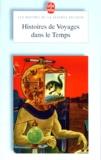 Gérard Klein et  Collectif - Histoires de voyages dans le temps.