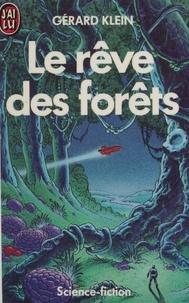 Gérard Klein - La Saga d'Argyre N°  1 : Le Rêve des forêts.