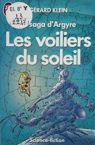 La Saga d'Argyre N°  2 Les Voiliers du soleil