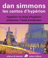 Gérard Klein et Guy Abadia - AILLEURS DEMAIN  : Les Cantos d'Hypérion - Intégrale 4 Tomes - Hypérion, La Chute d'Hypérion, Endymion, L'Éveil d'Endymion.