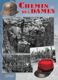 Gérard Lachaux - Chemin des Dames - L'album souvenir du front de l'Aisne.