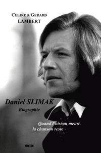 Gérard Lambert et Céline Lambert - Daniel Slimak.