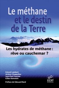 Accentsonline.fr Le méthane et le destin de la Terre - Les hydrates de méthane : rêve ou cauchemar ? Image