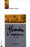 Gérard Lambin - Homère le compagnon.