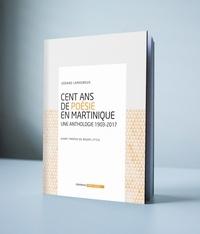 Cent ans de poésie en Martinique - Une anthologie 1903-2017.pdf