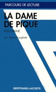 "Gérard Langlade - ""La dame de pique"", Pouchkine."