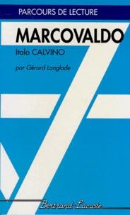 """Gérard Langlade - """"Marcovaldo ou Les saisons en ville"""", Italo Calvino."""