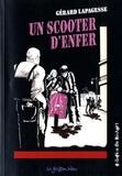 Gérard Lapagesse - Un scooter d'enfer.