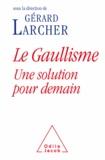 Gérard Larcher - Gaullisme, une solution pour demain (Le).