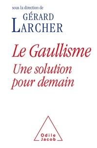 Deedr.fr Le Gaullisme, une solution pour demain Image
