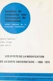 Gérard Lassibille - Les Effets de la modification de la carte universitaire (1960-1975).