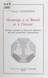 Gérard Lauradoux - Hommage à la beauté et à l'amour.