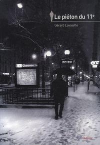 Gérard Lavalette - Le piéton du 11e.