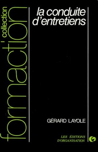Gérard Layole - La Conduite d'entretiens.