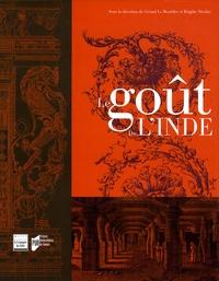 Gérard Le Bouëdec et Brigitte Nicolas - Le goût de l'Inde.