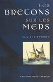 Gérard Le Bouëdec - Les Bretons sur les mers.