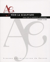 Voir la sculpture - Essai sur le dispositif sculptural.pdf