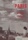 Gérard Le Marec et Suzanne Zwang - Paris, 1939-1945 - Hommes et combats.
