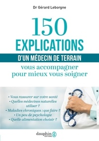 Openwetlab.it 150 explications d'un médecin de terrain - Vous accompagner pour mieux vous soigner Image