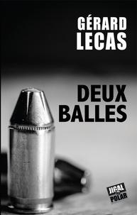 Gérard Lecas - Deux balles.