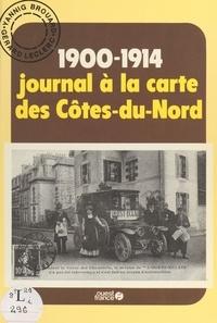 Gérard Leclerc et  Brouard - 1900-1914, journal à la carte des Côtes-du-Nord.