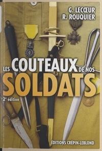 Gérard Lecœur et Roger Rouquier - Les couteaux de nos soldats.