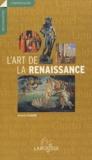 Gérard Legrand - L'art de la Renaissance.