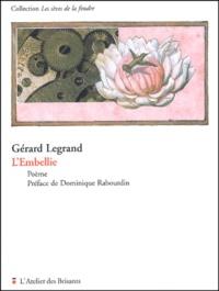 Gérard Legrand - L'embellie - Poème.