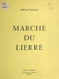 Gérard Legrand - Marche du lierre.