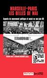 Gérard Leidet et Bernard Régaudiat - Marseille-Paris, les belles de mai - Aspects du mouvement politique et social en mai-juin 68.