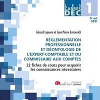 Gérard Lejeune et Jean-Pierre Emmerich - Réglementation professionnelle et déontologie de l'expert-comptable et du commissaire aux comptes DEC 1 - 22 fiches de cours pour acquérir les connaissances nécessaires.