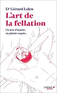 Gérard Leleu - L'art de la fellation, L'art du cunnilingus.