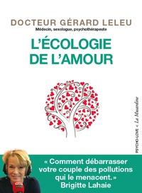 Gérard Leleu - L'écologie de l'amour.