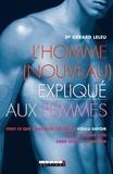 Gérard Leleu - L'homme (nouveau) expliqué aux femmes.