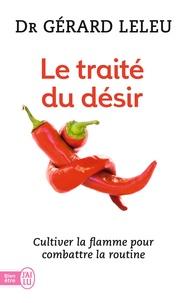 Gérard Leleu - Le traité du désir.