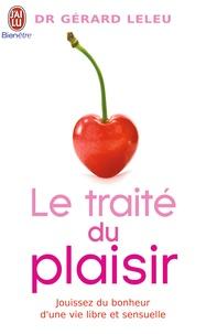 Gérard Leleu - Le traité du plaisir.