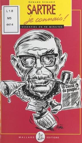 Sartre, je connais !