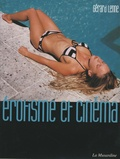 Gérard Lenne - Erotisme et cinéma.