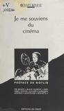 Gérard Lenne - Je me souviens du cinéma.