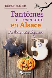 Gérard Leser - Fantomes et revenants en Alsace.