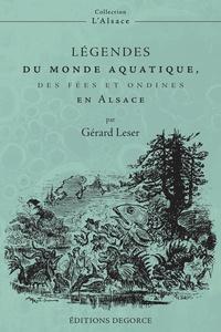 Gérard Leser - Légendes du monde aquatique, des fées et ondines en Alsace.