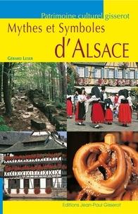 Gérard Leser - Mythes et Symboles d'Alsace.